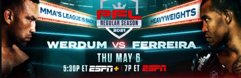 Bet on PFL week 3 Werdum vs Ferreira