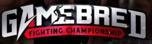 Bet on Gamebred FC Bare Knuckle Mixed Martial Arts Fights