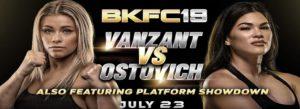 Bet on BKFC 19 Paige VanZant vs Rachel Ostovich Best Betting Bonuses UK