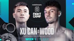 Bet on Xu Can Vs Leigh Wood Matchroom Fight Camp Fight