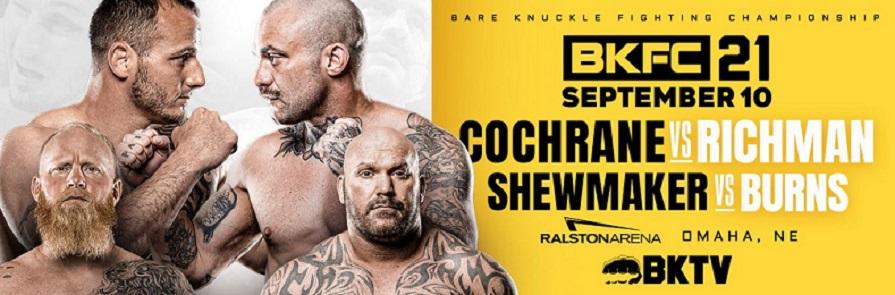 Bet on BKFC 21 Cochrane vs Richman & Shewmaker vs Burns | Bet on BKFC Fights