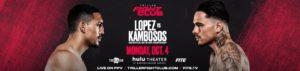 Bet on Lopez Vs Kambosos Boxing Fight   Bet on Triller Fight Club   Bet on Lopez   Best Boxing Betting Sites