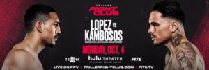 Bet on Lopez Vs Kambosos Fight   Bet on Triller Boxing   Bet on Lopez   Best Boxing Betting Sites