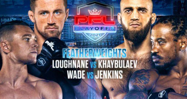 Bet on PFL Playoffs 3 Loughnane Vs Khabulaev | Best Betting Sites