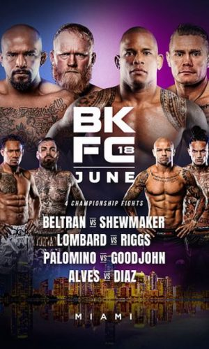Bet on BKFC 18 Bare Knuckle Boxing Live From Miami Florida