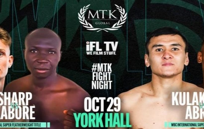 Bet on MTK Sharp Vs Kabore | Best MTK Boxing Betting Sites