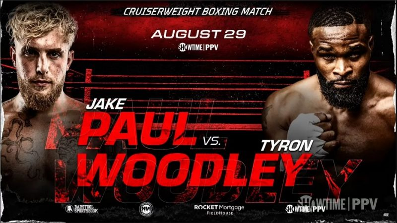 Bet on Tyron Woodley Vs Jake Paul Boxing Fight August 28th SHOWTIME